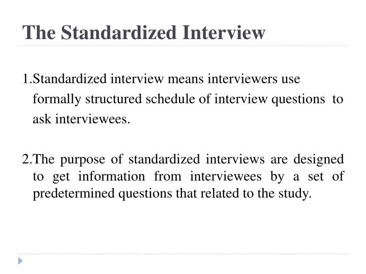 The Standardized Interview