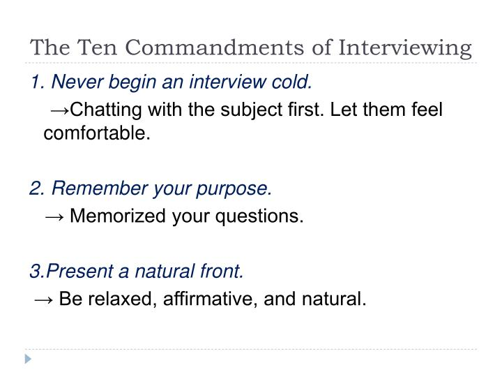 The Ten Commandments of Interviewing
