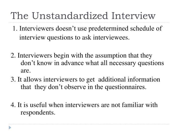 The Unstandardized Interview