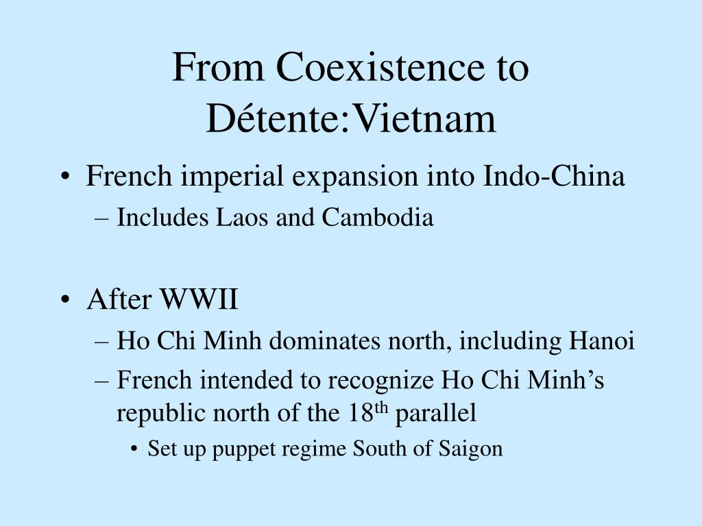 From Coexistence to Détente:Vietnam