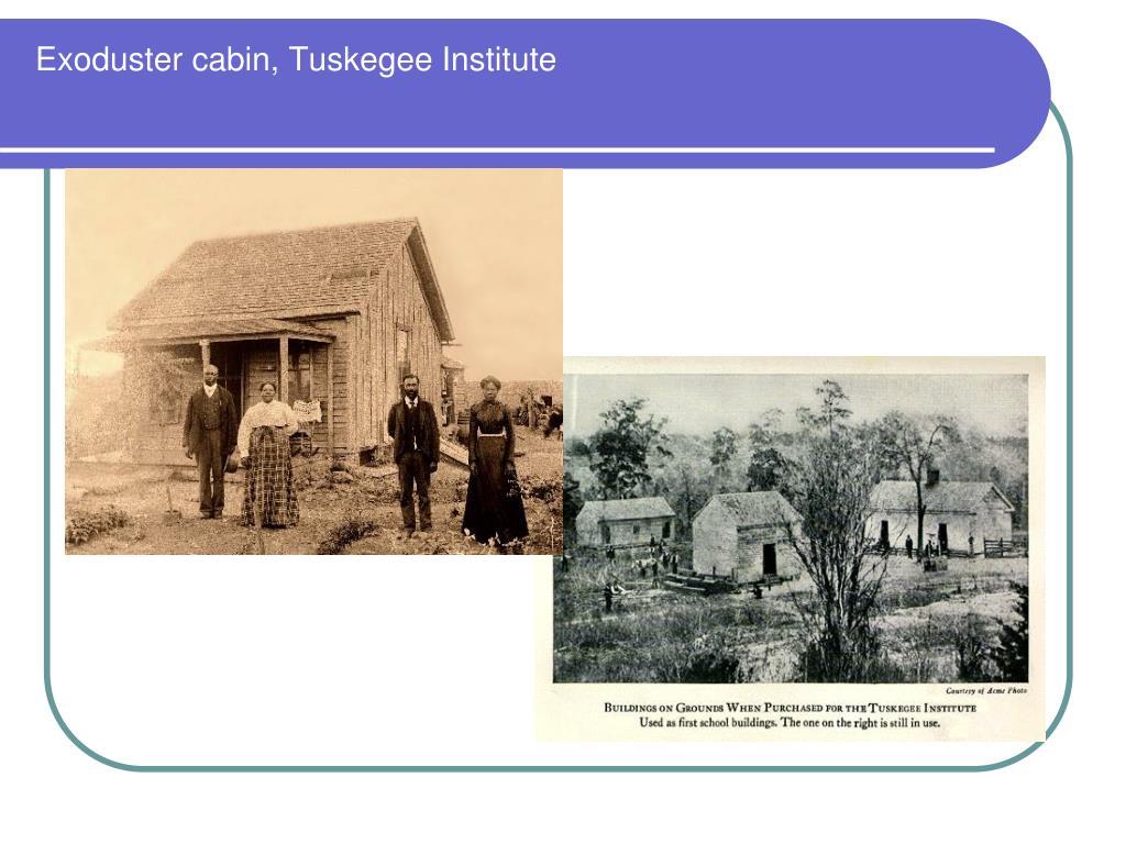 Exoduster cabin, Tuskegee Institute