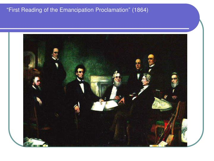 First reading of the emancipation proclamation 1864