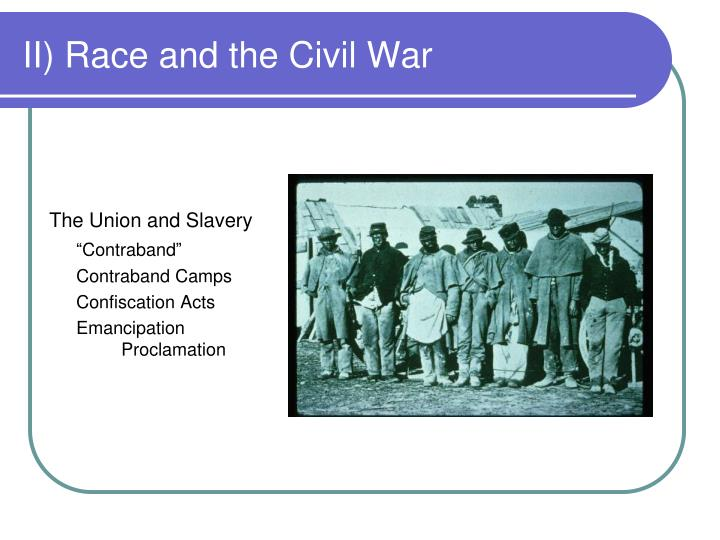 Ii race and the civil war