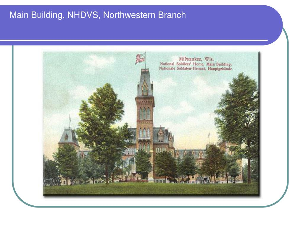 Main Building, NHDVS, Northwestern Branch