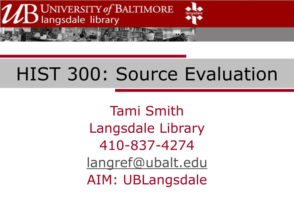 HIST 300: Source Evaluation
