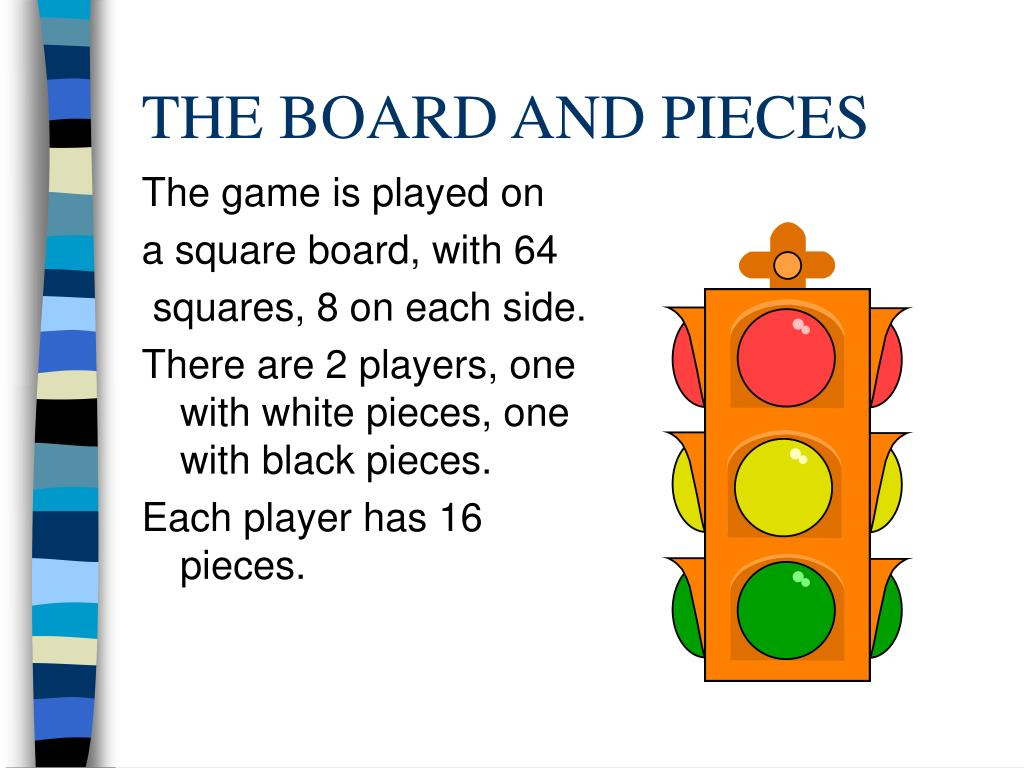 THE BOARD AND PIECES