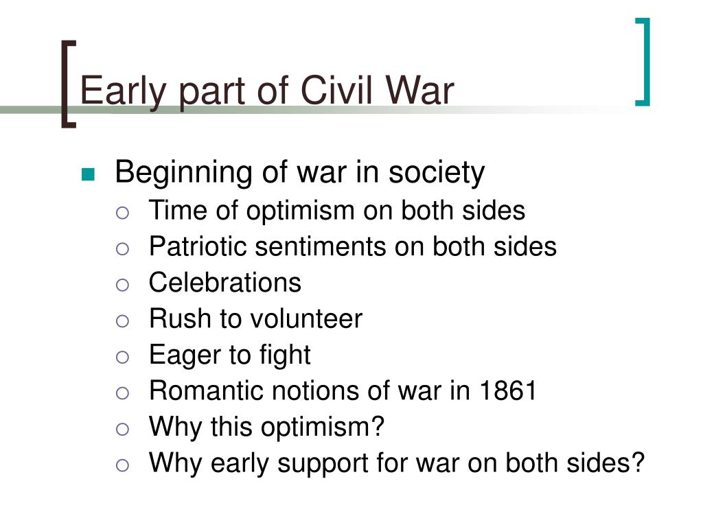 Early part of Civil War