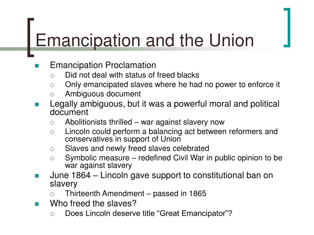 Emancipation and the Union