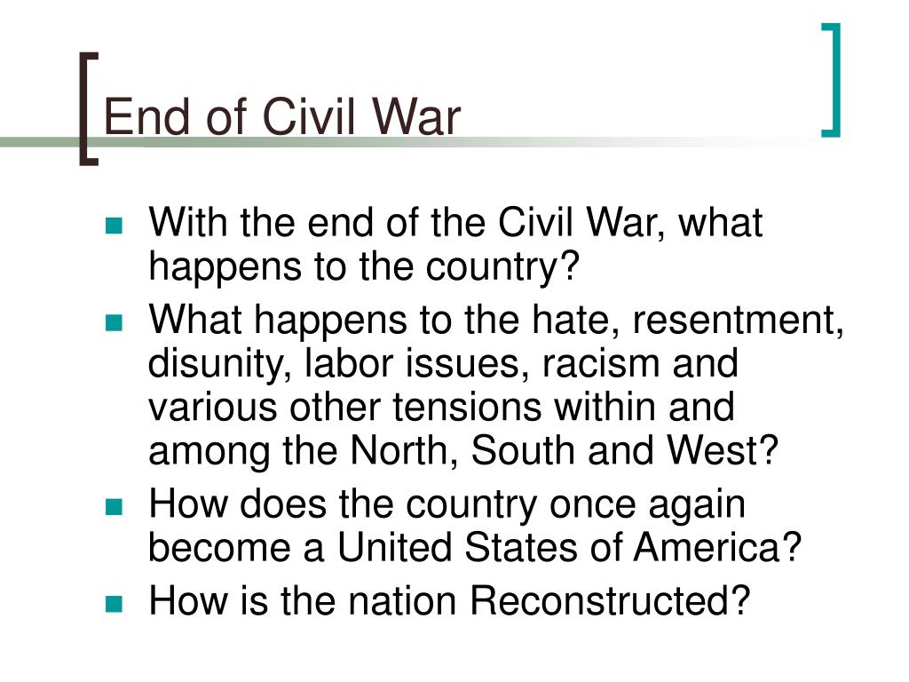 End of Civil War