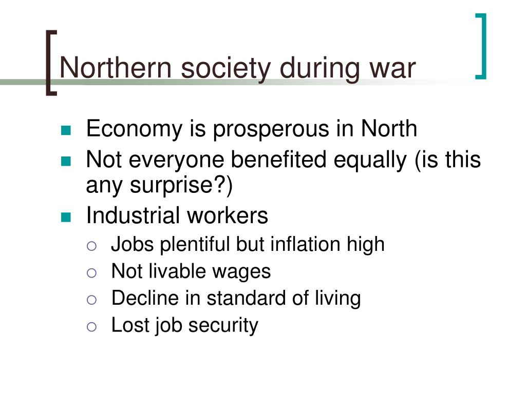 Northern society during war