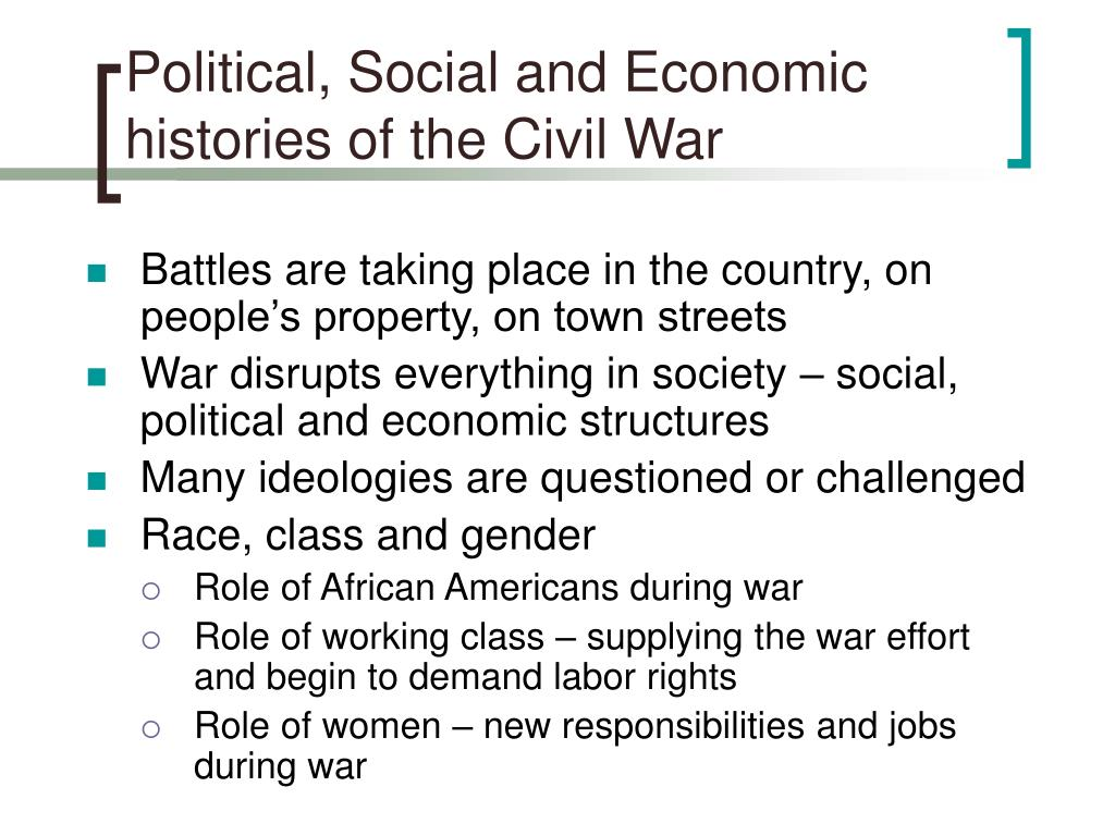 Political, Social and Economic histories of the Civil War