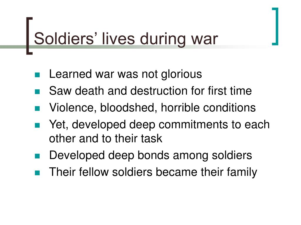 Soldiers' lives during war