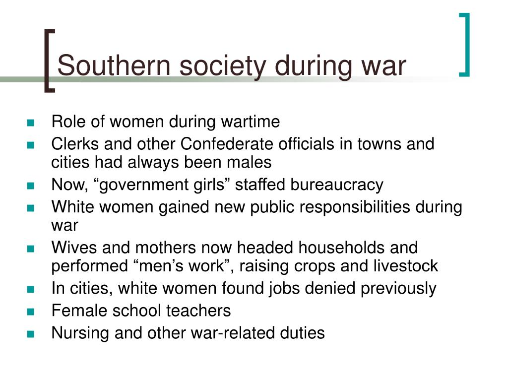 Southern society during war