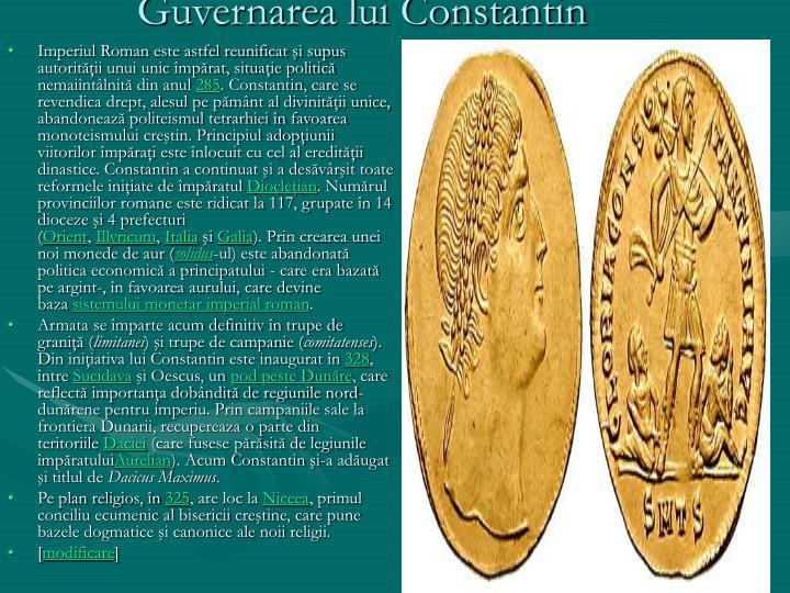 Imperiul Roman este astfel reunificat şi supus autorităţii unui unic împărat, situaţie politică nemaiîntâlnită din anul