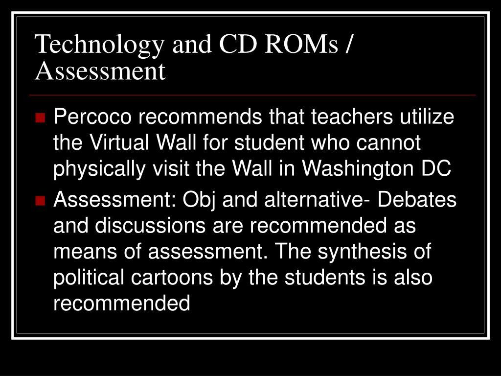 Technology and CD ROMs / Assessment