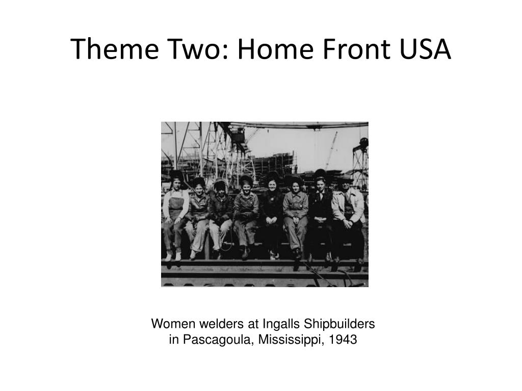 Theme Two: Home Front USA