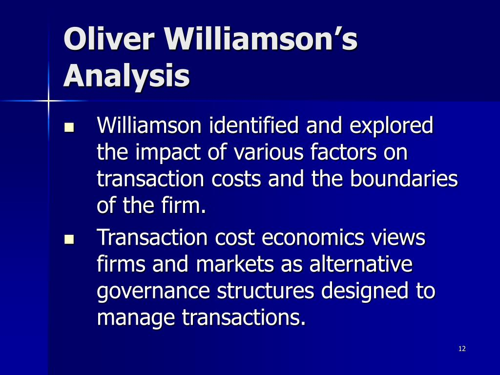 Oliver Williamson's Analysis