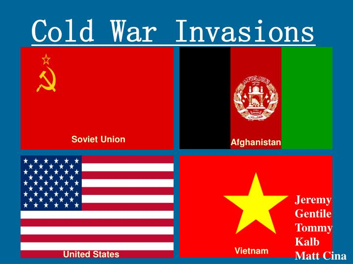 Cold war invasions