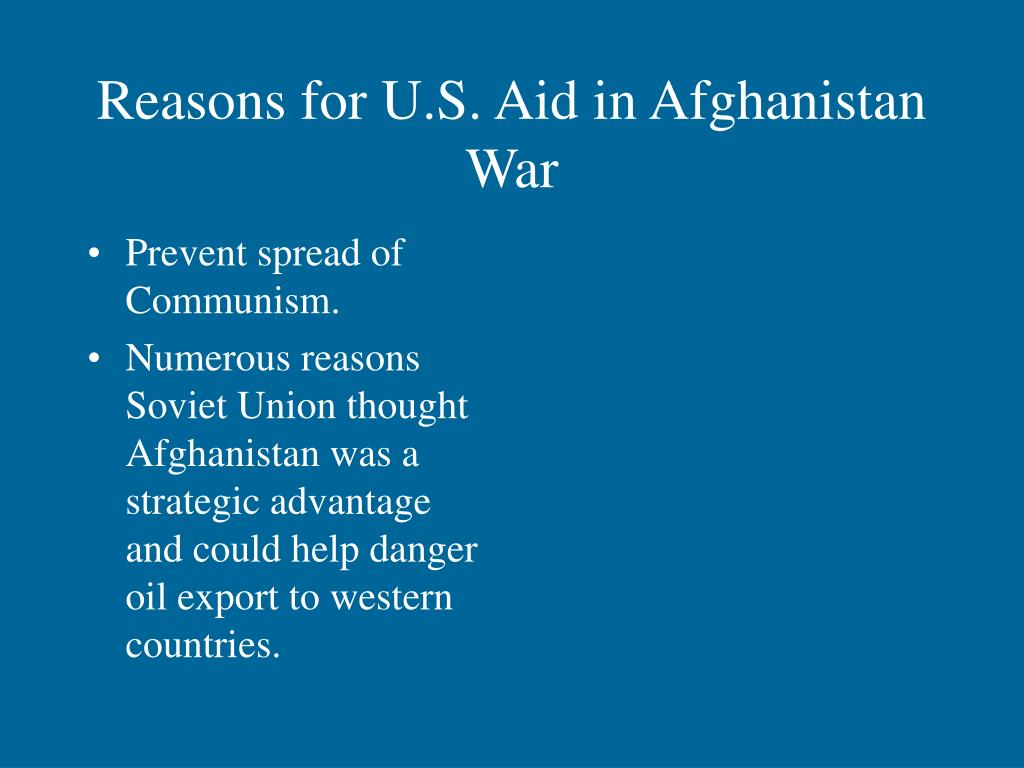 Reasons for U.S. Aid in Afghanistan War