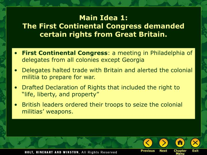 Main idea 1 the first continental congress demanded certain rights from great britain l.jpg