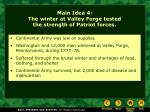 main idea 4 the winter at valley forge tested the strength of patriot forces