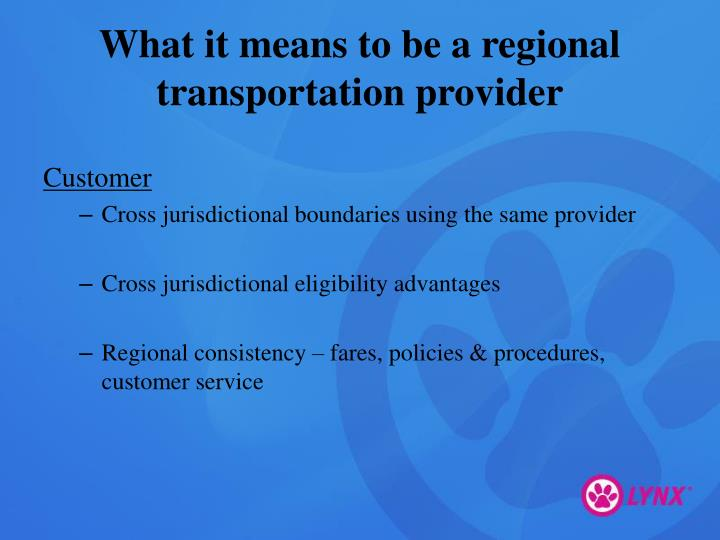 What it means to be a regional transportation provider