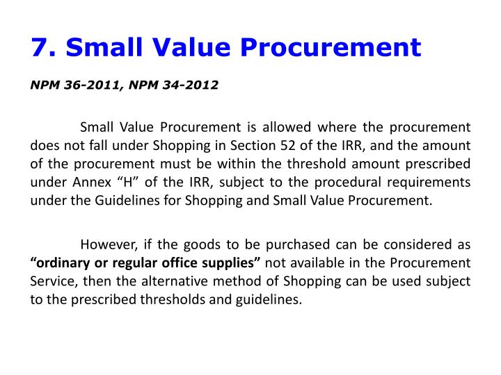 7. Small Value Procurement