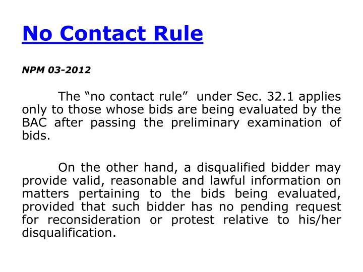 No Contact Rule