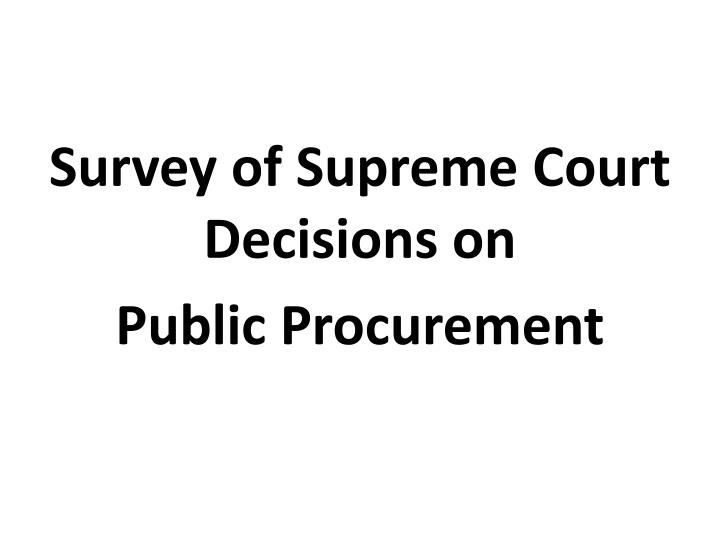 Survey of Supreme Court Decisions on