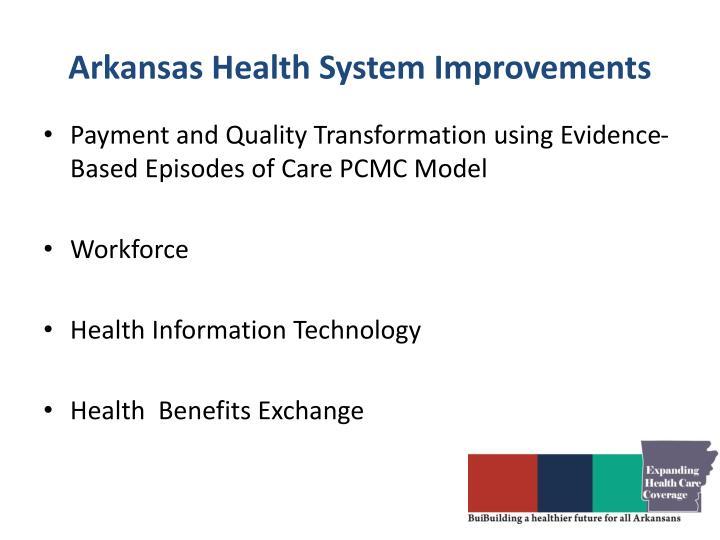 Arkansas Health System Improvements