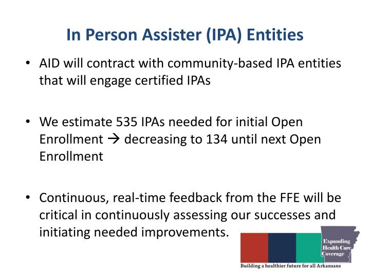 In Person Assister (IPA) Entities
