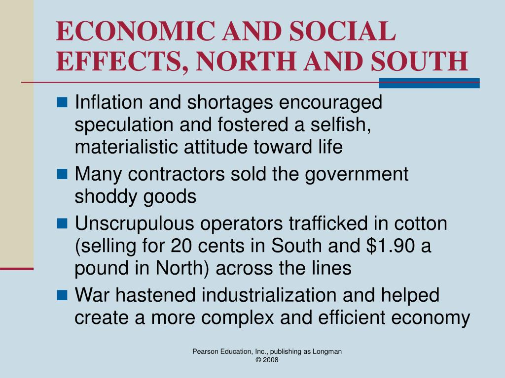 ECONOMIC AND SOCIAL EFFECTS, NORTH AND SOUTH