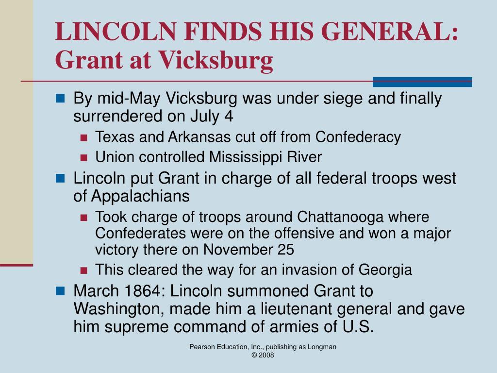 LINCOLN FINDS HIS GENERAL: Grant at Vicksburg