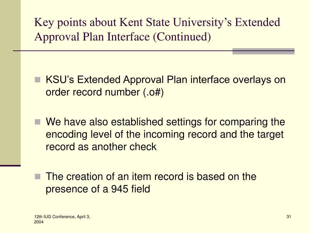 Key points about Kent State University's Extended Approval Plan Interface (Continued)