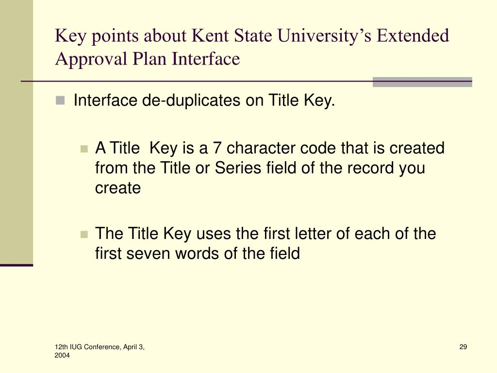 Key points about Kent State University's Extended Approval Plan Interface