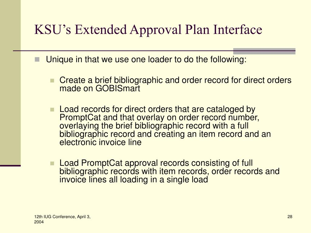 KSU's Extended Approval Plan Interface