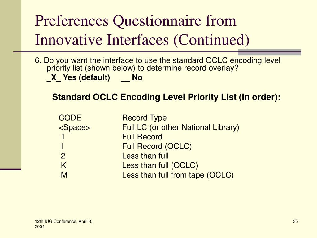 Preferences Questionnaire from Innovative Interfaces (Continued)