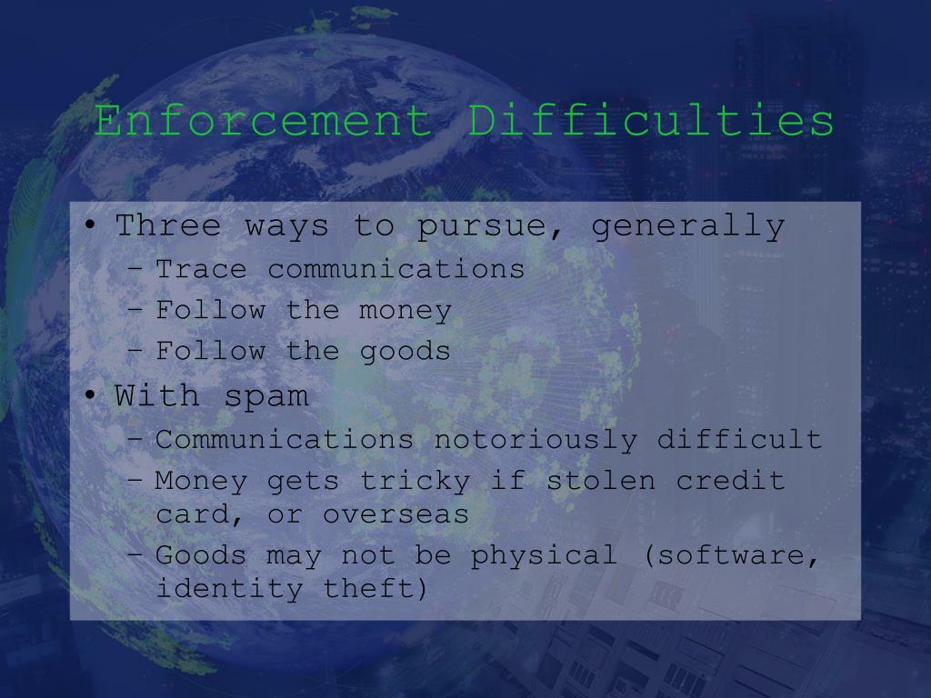 Enforcement Difficulties