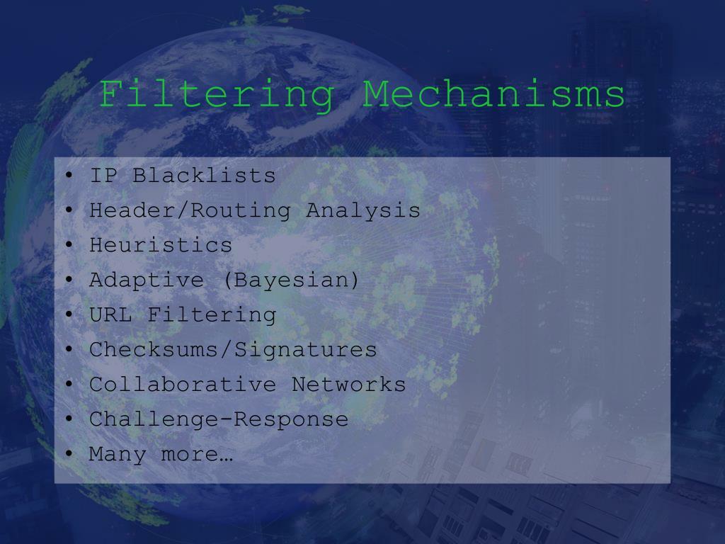 Filtering Mechanisms