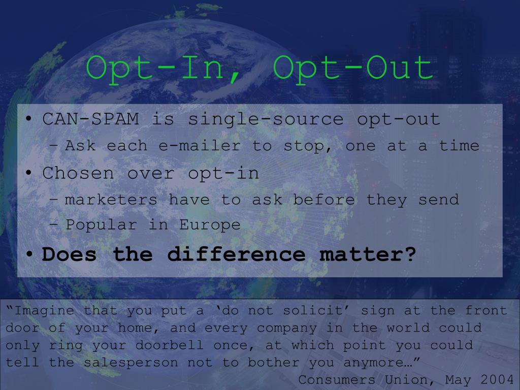 Opt-In, Opt-Out