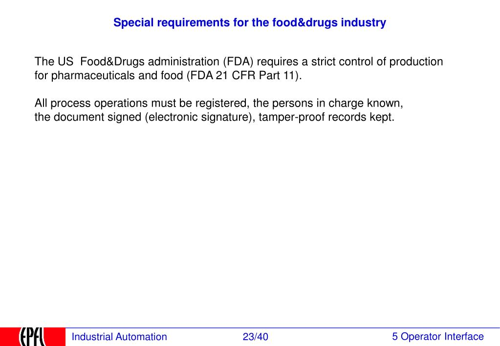 Special requirements for the food&drugs industry