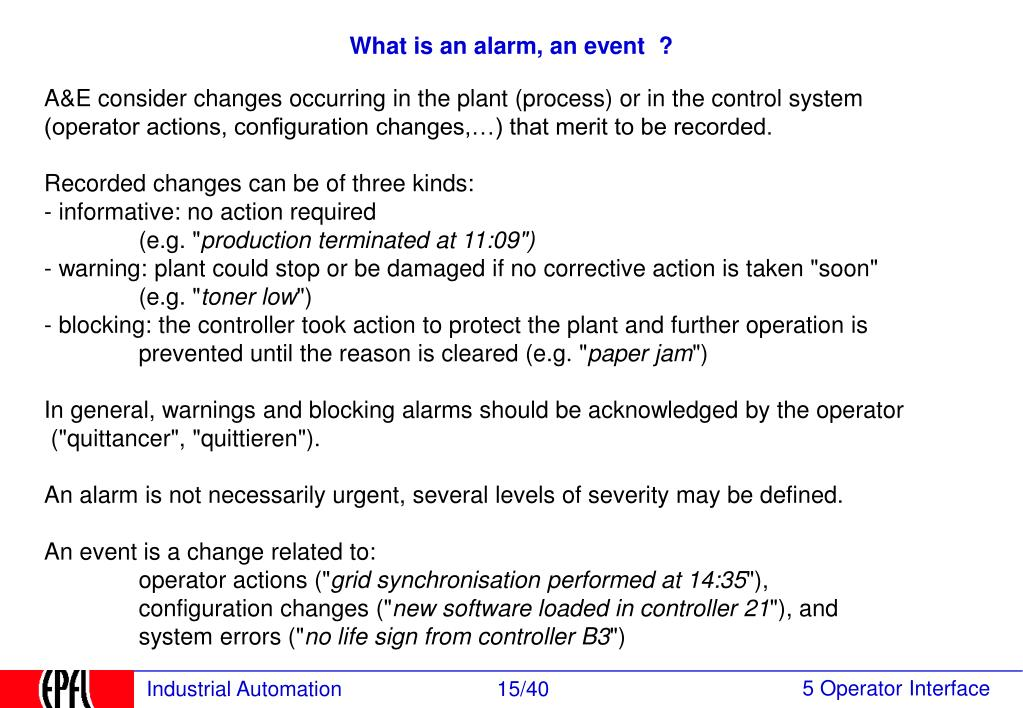 What is an alarm, an event  ?