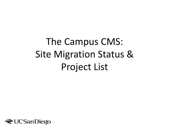 The Campus CMS: