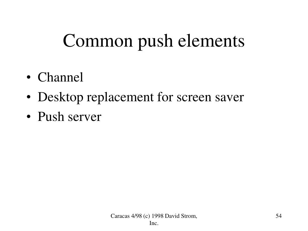Common push elements