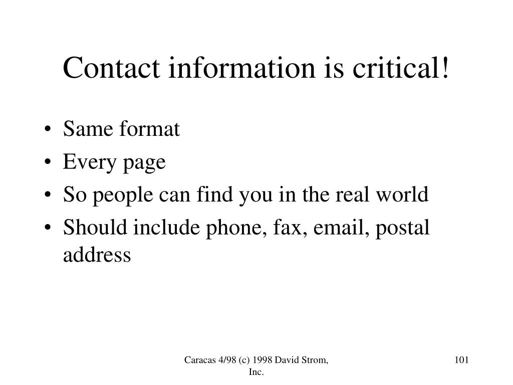 Contact information is critical!