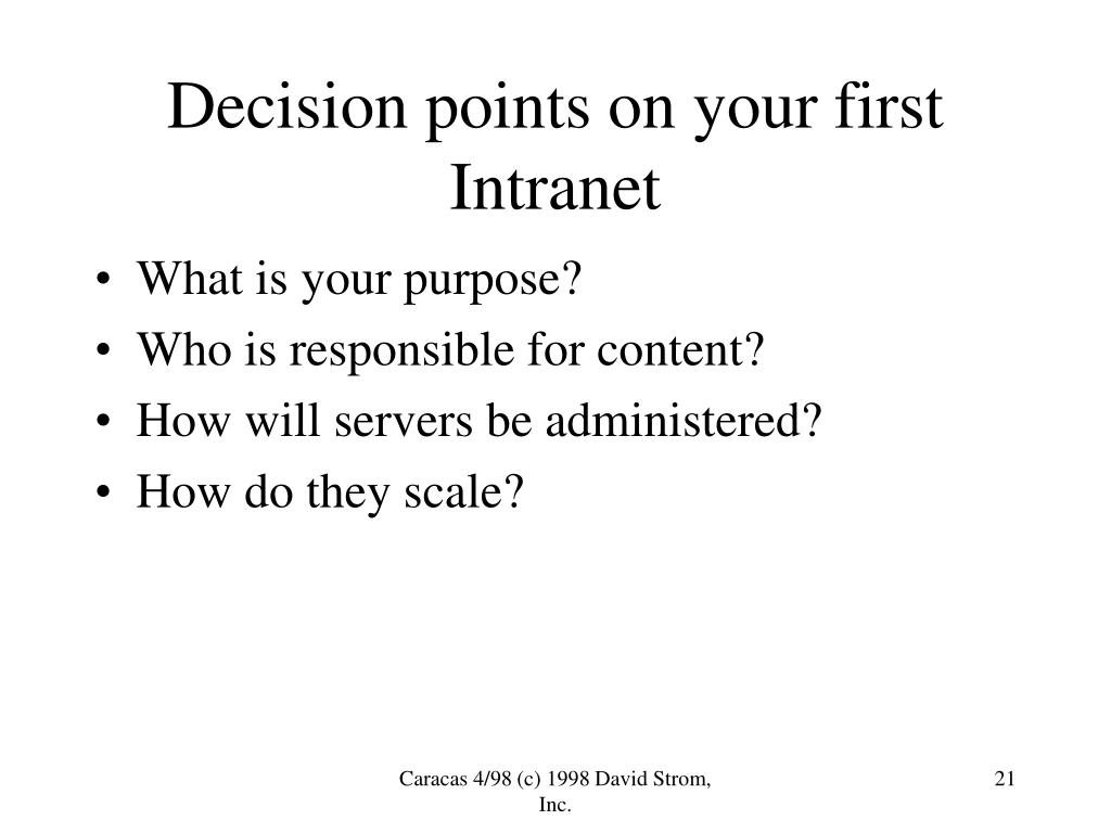 Decision points on your first Intranet