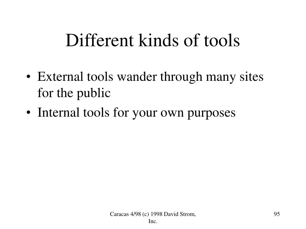 Different kinds of tools