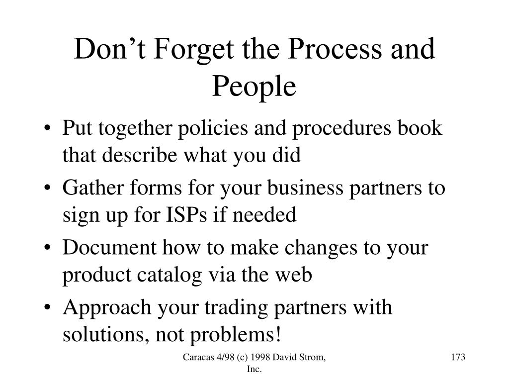 Don't Forget the Process and People