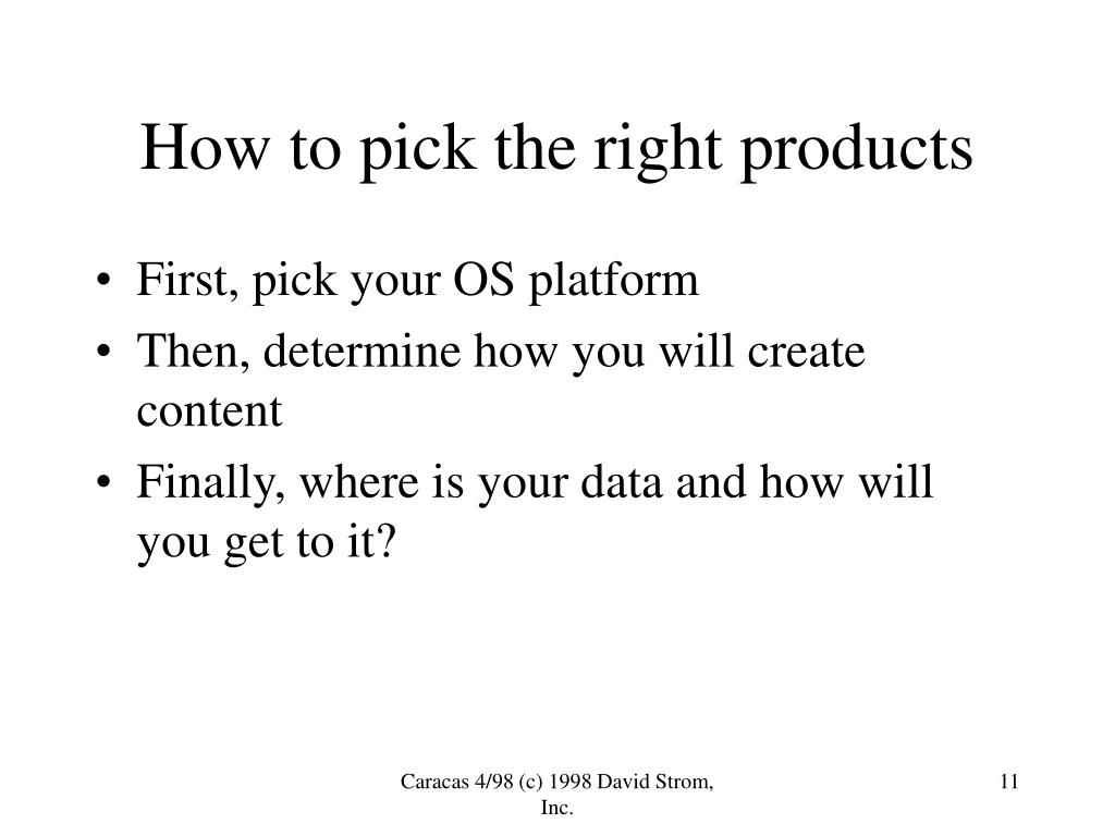 How to pick the right products