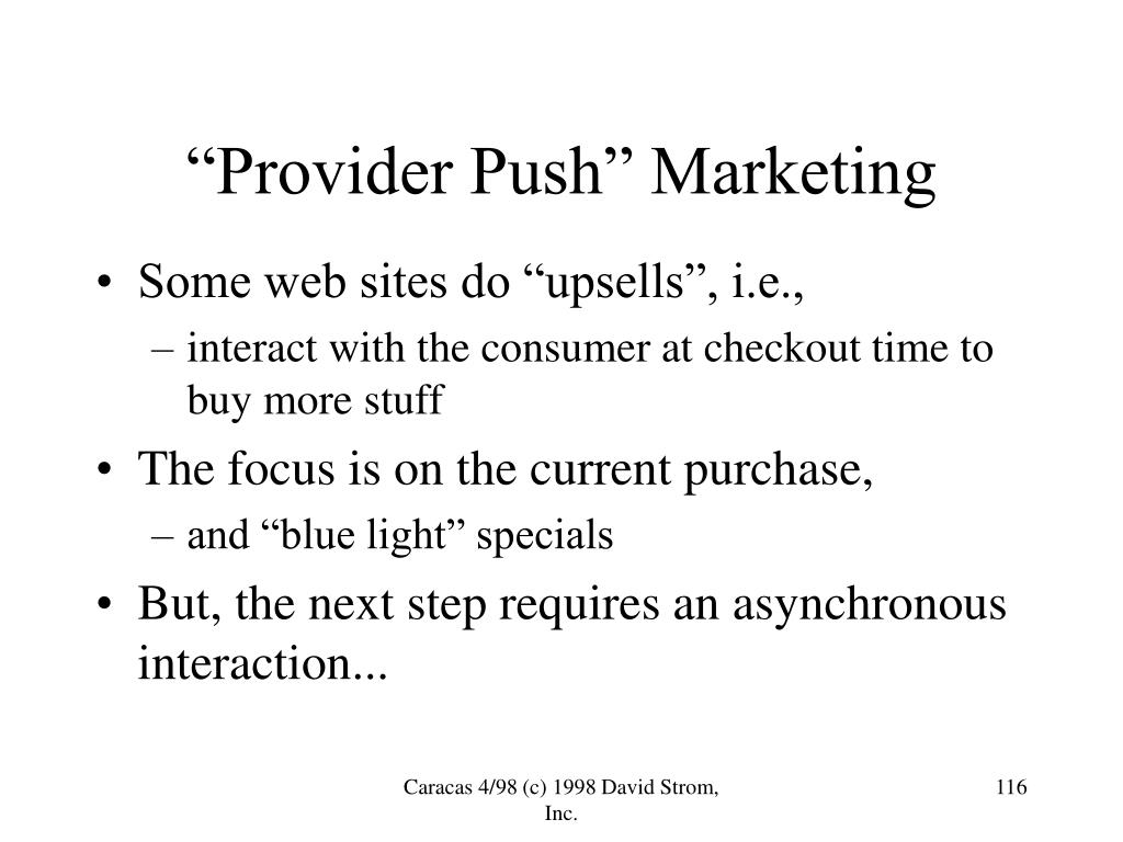 """Provider Push"" Marketing"
